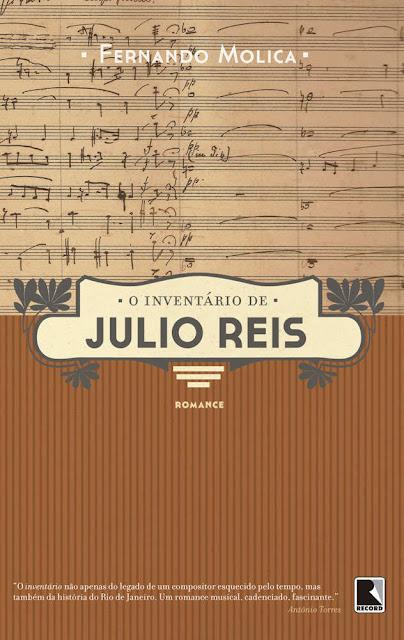 O inventário de Julio Reis - Fernando Molica