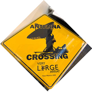 Antenna crossing sign available at the VLA visitor center