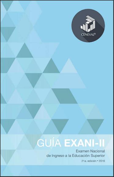 http://www.uanl.mx/sites/default/files/documentos/convocatoria/19543/guiaexani-ii2016.pdf