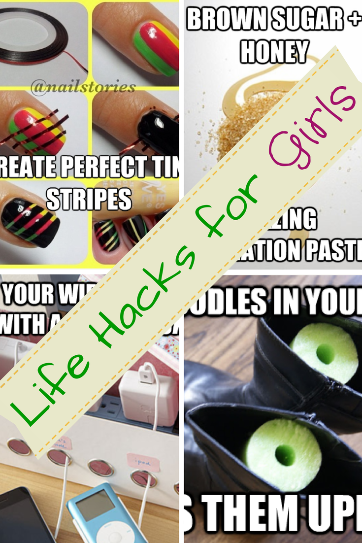 Life Hacks for Girls
