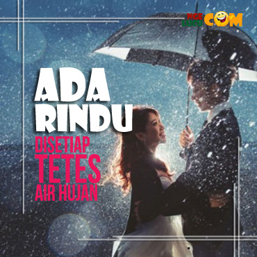 Gambar DP BBM Hujan Kata Kata Romantis Tentang Rindu