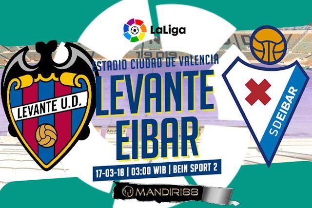 Prediksi Levante Vs Eibar, Sabtu 17 Maret 2018 Pukul 03.00 WIB