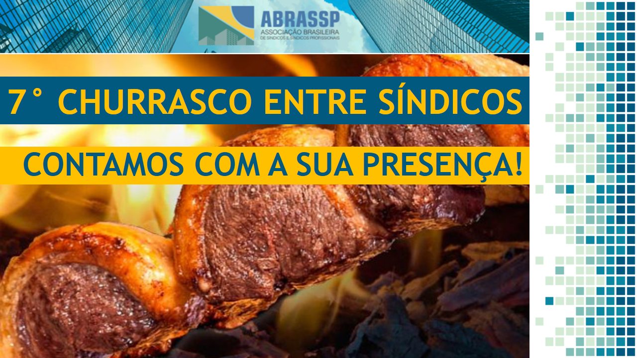 7° CHURRASCO ENTRE SÍNDICOS