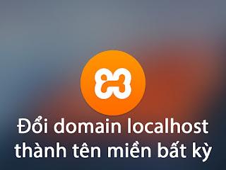 Hướng dẫn đổi domain localhost thành tên miền ảo bất kỳ