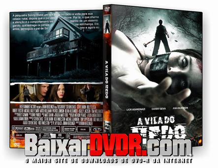 A Vila do Medo (2011) DVD-R Oficial