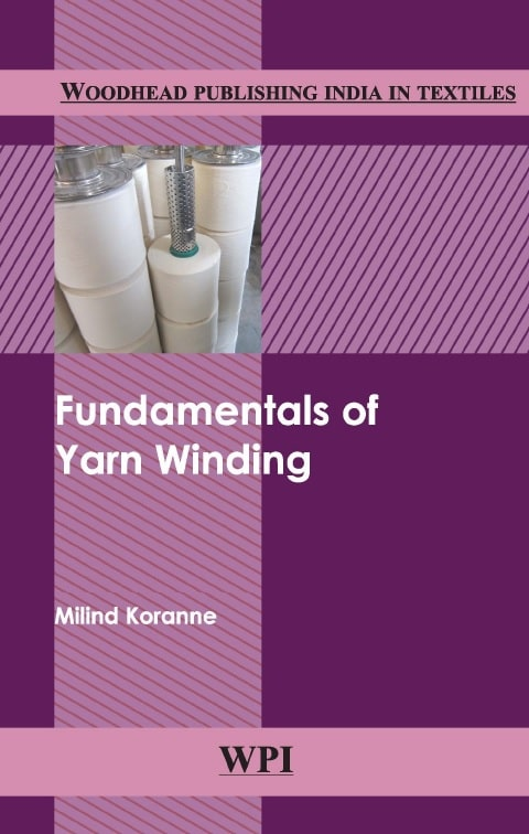 Fundamentals of Yarn Winding