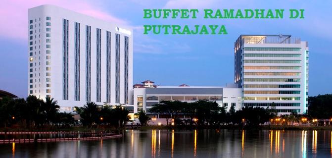 Lokasi Buffet Ramadhan di Putrajaya