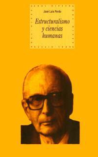 """""""Estructuralismo y ciencias humanas"""" - José Luis Pardo."""