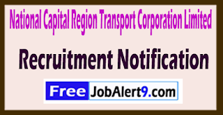 NCRTC National Capital Region Transport Corporation Limited Recruitment Notification 2017 Last Date 12-06-2017
