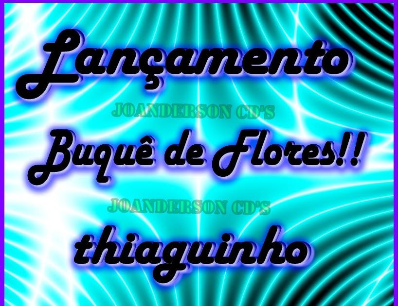DE GRATUITO BUQUE DOWNLOAD MUSICA THIAGUINHO FLORES