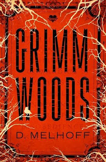 Book Showcase: Grimm Woods by D. Melhoff