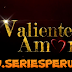 Valiente Amor Capítulos Completos En HD