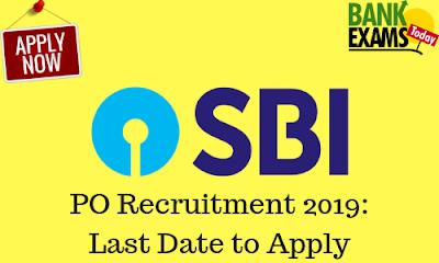 SBI PO Recruitment 2019: Last Date to Apply