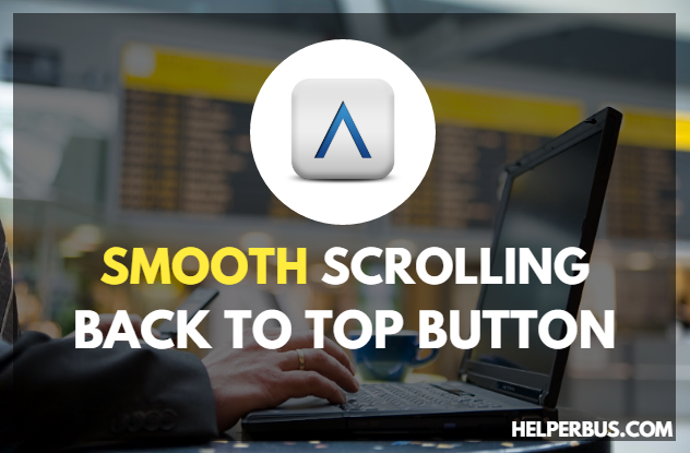 smooth-scrolling-back-to-top-button-for-blogger-blog-in-hindi