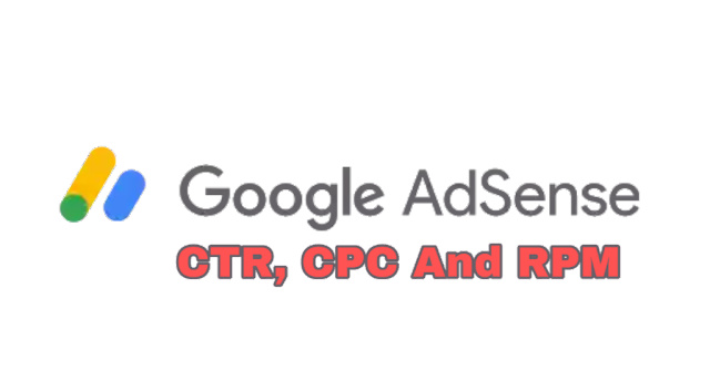 Google Adsense CTR, CPC And RPM Doesn't Have To Be Hard. (Read These Whole Tips)