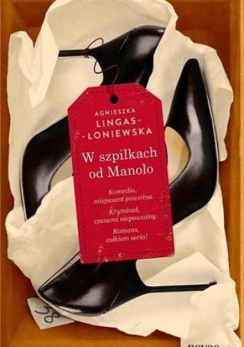 W szpilkach od Manolo - Agnieszka Lingas-Łoniewska
