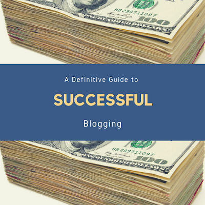A bundle of money with the words Definitive Guide to Successful Blogging written on it
