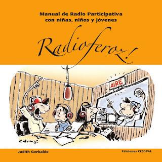 http://www.slideshare.net/judithgerbaldo/radio-feroz-completo-en-pdf