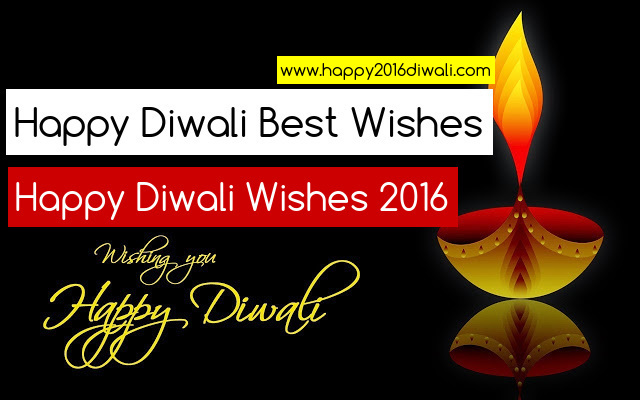 Best (100+) Diwali Wishes 2016 - New Deepavali wishes in English Free 2016