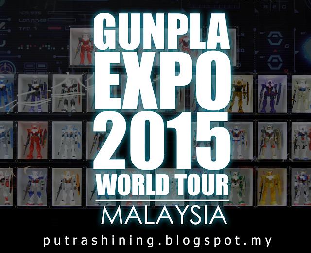 GUNPLA EXPO / GBWC 2015 - MALAYSIA PART 01