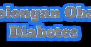 penggolongan obat diabetes dan mekanismenya