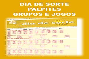 Palpites dia de sorte concurso 93 grupos e jogos desdobrados