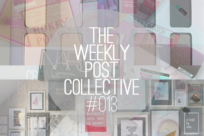 THE WEEKLY POST COLLECTIVE #013 - CassandraMyee