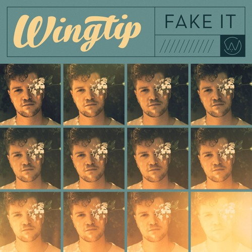 "Wingtip Unveils New Single ""Fake It"""