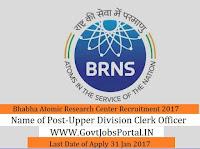 Bhabha Atomic Research Centre Recruitment 2017 Upper Division Clerk