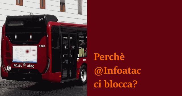 Perché #InfoAtac ci blocca?