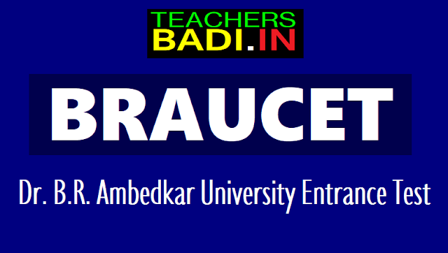 braucet 2018, dr. b.r. ambedkar university entrance test 2018,dr.brausklmcet 2018,braucet online application form,braucet exam date,braucet hall tickets,braucet results rank cards