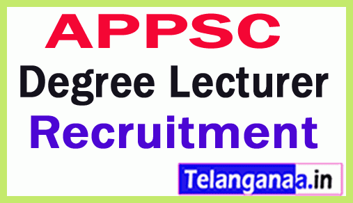 APPSC Lecturers In Govt Degree Colleges General Recruitment Notification