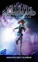 Moribund on Goodreads