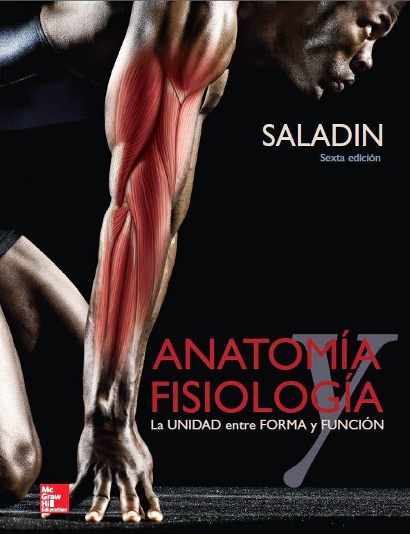 Anatomia y Fisiologia Kenneth S. Saladín 6ª Edición | booksmedicos