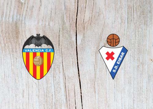 Valencia vs Eibar - Highlights 28 April 2019