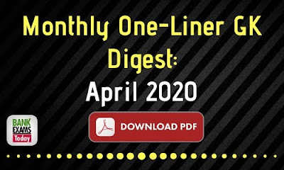 Monthly One-Liner GK Digest: April 2020
