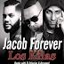 Jacob Forever Ft. El Principe & Arcangel - Los Kilas (Official Remix)