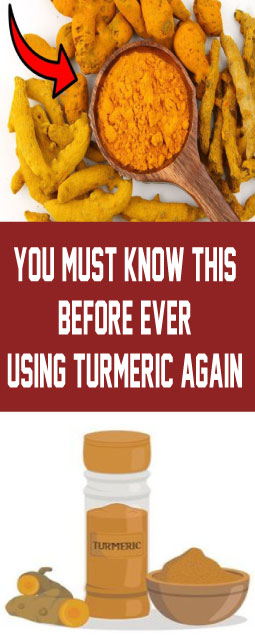 You Must Know This Before Ever Using Turmeric Again