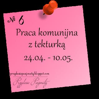 http://przydasiepasjonaty.blogspot.com/2016/04/wyzwanie-6-praca-komunijna-z-tekturka.html