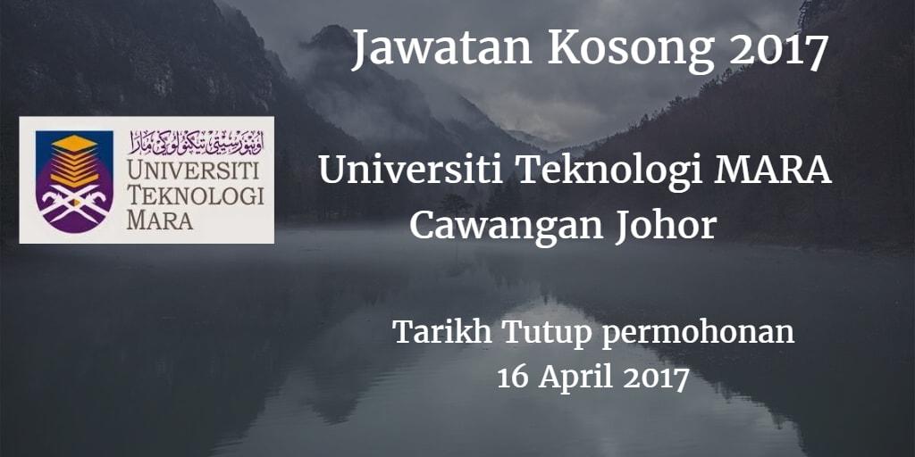Jawatan Kosong UiTM Cawangan Johor 16 April 2017