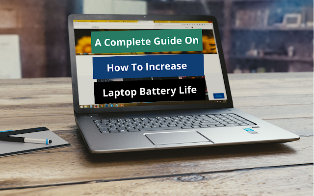 How To Increase Battery Life Of HP Laptop