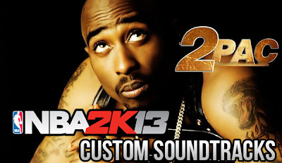 NBA 2K13 Custom Soundtracks Mod - 2Pac