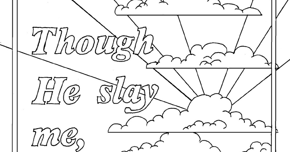 Coloring Pages For Kids By Mr Adron Printable Bible Verse Page Job 1315 Though He Slay Me