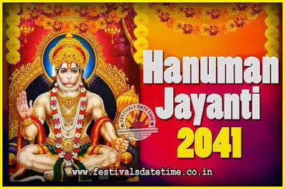 2041 Hanuman Jayanti Pooja Date & Time, 2041 Hanuman Jayanti Calendar