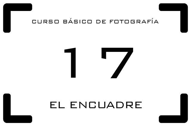 Curso de Fotografía - 17. El encuadre
