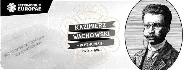 Kazimierz Wachowski In Memoriam