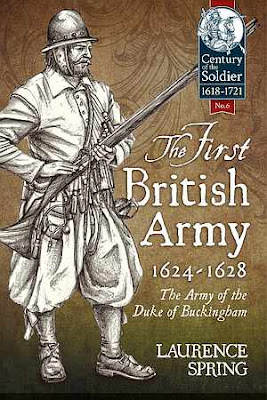The First British Army, 1624-1628: The Army of the Duke of Buckingham