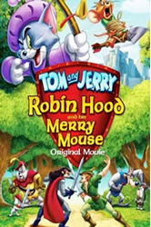 Tom e Jerry: Robin Hood – Dublado