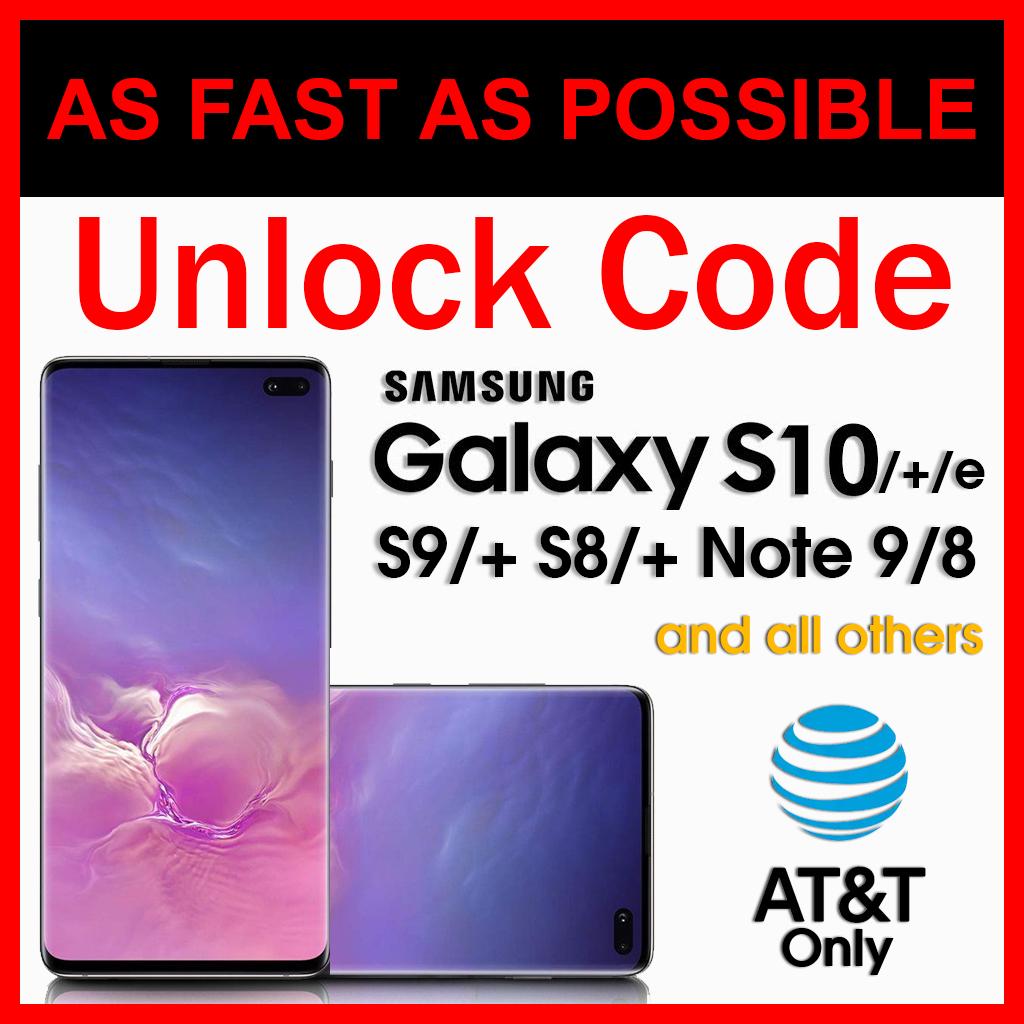 Samsung Galaxy S10 Unlock Code Service AT&T S10+ Plus S10e S9/+ Note 9 Note  8 S8