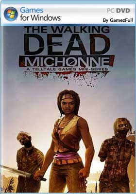 The Walking Dead Michonne Complete [Full] [Español] [MEGA]